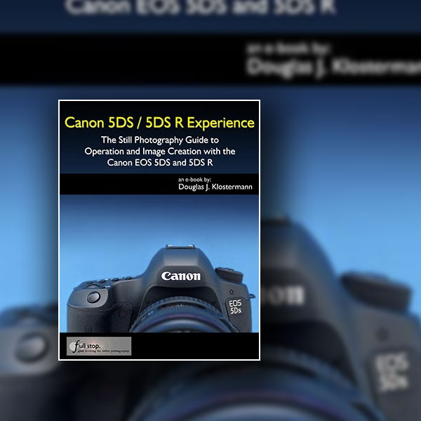 Canon EOS 5DS and EOS 5D R: The Complete Guide
